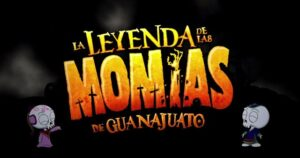 Leyenda Momias De Guanajuato
