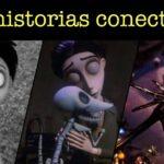 Frankenweenie El Cadáver De La Novia Y El Extraño Mundo De Jack Son Películas Conectadas Son Una Misma Sola Historia