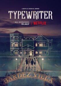 Serie De Terror Typewritwer Netflix India